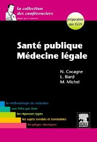 Santé publique-Médecine légale - 2nd Edition - ISBN: 9782294709999, 9782294720239