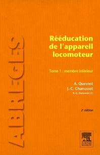 Rééducation de l'appareil locomoteur. Tome 1 : Membre inférieur - 2nd Edition - ISBN: 9782294710049, 9782994100393