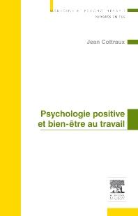 Psychologie positive et bien-être au travail - 1st Edition - ISBN: 9782294710230, 9782294727993