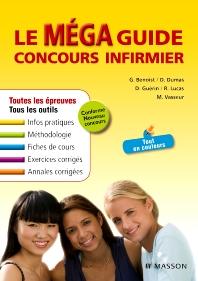 Le Méga Guide Concours infirmier - 3rd Edition - ISBN: 9782294710674, 9782294718489