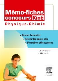 Mémo-fiches concours Kiné Physique - Chimie - 1st Edition - ISBN: 9782294710681, 9782294720802