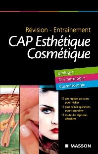 Révision - Entraînement CAP Esthétique Cosmétique - 1st Edition - ISBN: 9782294710698, 9782294718526
