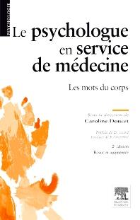 Le psychologue en service de médecine - 2nd Edition - ISBN: 9782294710742, 9782294720253