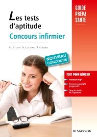 Les tests d'aptitude Concours infirmier - 4th Edition - ISBN: 9782294710810, 9782294718540