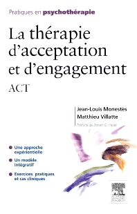 La thérapie d'acceptation et d'engagement - 1st Edition - ISBN: 9782294710872, 9782294717376