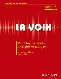 La voix : T3 - 2nd Edition - ISBN: 9782294710902, 9782294718366