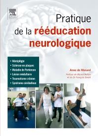 Pratique de la rééducation neurologique - 1st Edition - ISBN: 9782294710919, 9782994100409