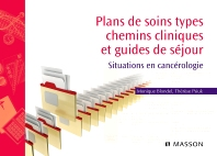 Plans de soins types, chemins cliniques et guides de séjour - 1st Edition - ISBN: 9782294710933, 9782294102189