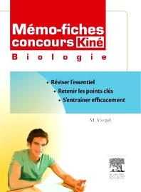 Mémo-fiches concours Kiné Biologie  - 1st Edition - ISBN: 9782294710995, 9782294720789