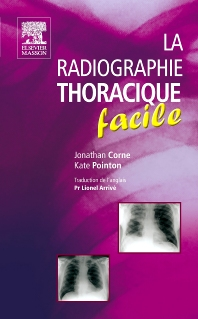 Cover image for La radiographie thoracique facile