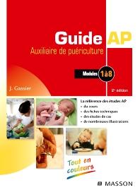 Guide AP - Auxiliaire de puériculture - 6th Edition - ISBN: 9782294711053, 9782294718878