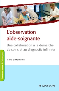 L'observation aide-soignante - 3rd Edition - ISBN: 9782294711060, 9782294718755