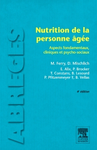Nutrition de la personne âgée - 4th Edition - ISBN: 9782294711251, 9782294730894