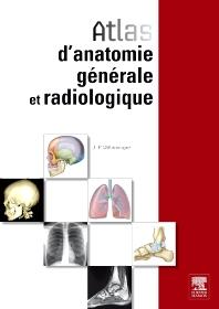 Atlas d'anatomie générale et radiologique - 1st Edition - ISBN: 9782294711336, 9782294718090
