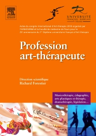 Profession art-thérapeute - 1st Edition - ISBN: 9782294711442, 9782994100423