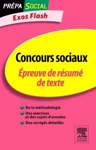 Concours sociaux Épreuve de résumé de texte  - 3rd Edition - ISBN: 9782294711473, 9782294721649