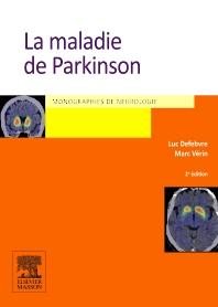 La maladie de Parkinson - 2nd Edition - ISBN: 9782294711534