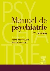 Manuel de psychiatrie - 2nd Edition - ISBN: 9782294711572, 9782294726903