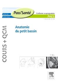 Anatomie du petit bassin (Cours + QCM) - 1st Edition - ISBN: 9782294711695, 9782294722295