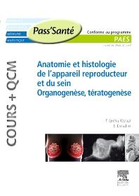Anatomie et histologie de l'appareil reproducteur et du sein - Organogenèse, Tératogenèse (Cours + QCM) - 1st Edition - ISBN: 9782294711718, 9782294725173
