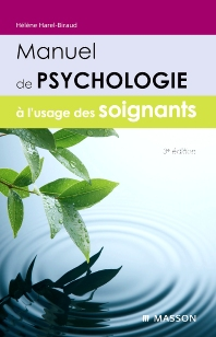 Manuel de psychologie à l'usage des soignants - 3rd Edition - ISBN: 9782294711831, 9782294102202