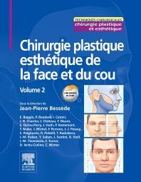 Chirurgie plastique esthétique de la face et du cou - Volume 2 - 1st Edition - ISBN: 9782294711909, 9782294730597