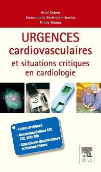 Urgences cardio-vasculaires et situations critiques en cardiologie - 1st Edition - ISBN: 9782294711961, 9782994100379