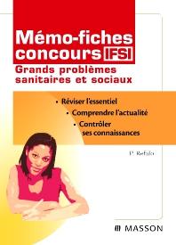 Mémo-fiches concours IFSI Grands problèmes sanitaires et sociaux - 5th Edition - ISBN: 9782294711978, 9782294727016