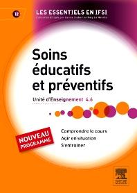 Soins éducatifs et préventifs - 1st Edition - ISBN: 9782294712005, 9782294722714
