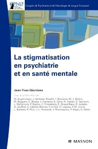 La stigmatisation en psychiatrie et en santé mentale - 1st Edition - ISBN: 9782294712043, 9782994100232