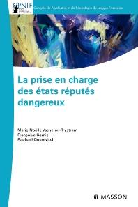 La prise en charge des états réputés dangereux - 1st Edition - ISBN: 9782294712050, 9782994100218