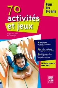 70 activités et jeux pour les 0-6 ans - 1st Edition - ISBN: 9782294712135, 9782294721106