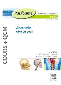 Anatomie tête et cou (Cours + QCM) - 1st Edition - ISBN: 9782294712166, 9782294730030