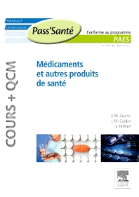 Médicaments et autres produits de santé (Cours + QCM) - 1st Edition - ISBN: 9782294712180, 9782294722233