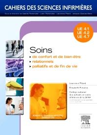Soins de confort et de bien-être - Soins relationnels - Soins palliatifs et de fin de vie - 1st Edition - ISBN: 9782294712333, 9782294725319