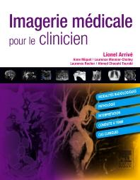 Imagerie médicale pour le clinicien - 1st Edition - ISBN: 9782294712388, 9782294728013