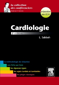 Cardiologie - 2nd Edition - ISBN: 9782294712470, 9782294722523