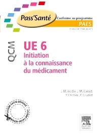 UE 6 - Initiation à la connaissance du médicament - QCM - 1st Edition - ISBN: 9782294712784, 9782294720307
