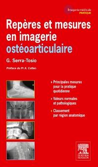 Repères et mesures en imagerie ostéoarticulaire - 1st Edition - ISBN: 9782294712838, 9782294718113