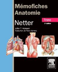 Mémofiches Anatomie Netter - Tronc - 3rd Edition - ISBN: 9782294713019, 9782294719806