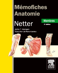 Mémofiches Anatomie Netter - Membres - 3rd Edition - ISBN: 9782294713026, 9782294719813