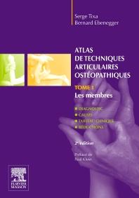 Atlas de techniques articulaires ostéopathiques. Tome 1. Les membres - 2nd Edition - ISBN: 9782294713057