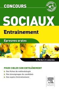 Entraînement Concours sociaux. Épreuves orales - 2nd Edition - ISBN: 9782294713088, 9782294723643