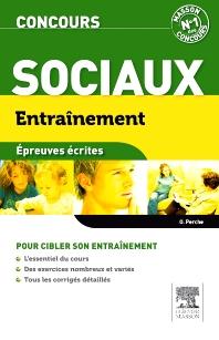 Concours sociaux Entraînement Épreuves écrites - 1st Edition - ISBN: 9782294713101, 9782294718427