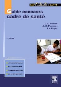 Guide concours cadre de santé - 5th Edition - ISBN: 9782294713118, 9782294722172