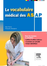 Le vocabulaire médical des AS/AP - 2nd Edition - ISBN: 9782294713132, 9782294721540