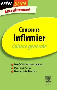 Concours Infirmier Culture générale Entraînement - 4th Edition - ISBN: 9782294713200, 9782294722011