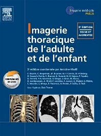 Imagerie thoracique de l'adulte et de l'enfant  - 2nd Edition - ISBN: 9782294713217, 9782294729843