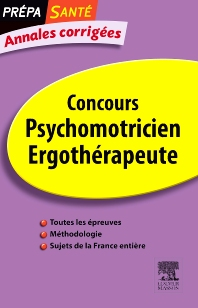 Annales corrigées Concours Psychomotricien Ergothérapeute - 3rd Edition - ISBN: 9782294713224, 9782294722097