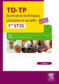 TD-TP Sciences et techniques sanitaires et sociales - 1re ST2S - 2nd Edition - ISBN: 9782294713279, 9782294721892